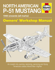 HAYNES OWNERS WORKSHOP RESTORATION MANUAL P-51 MUSTANG