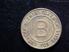 VINTAGE B THIS TOKEN AWARDED FOR SKILL NO CASH OR TRADE VALUE TOKEN!   BB506QXCX