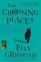 The Crossing Places: By Griffiths, Elly