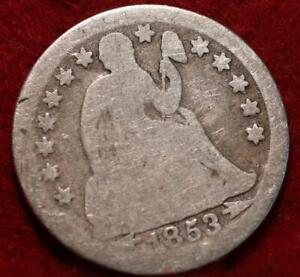 1853 Silver Philadelphia Mint Seated Liberty Dime