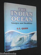 The Indian Ocean, Images & Realities by S Z Qasim - 1999-1st - Oceanography RARE