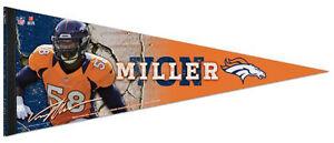 VON MILLER Denver Broncos NFL Signature Series Premium Felt Collectors PENNANT