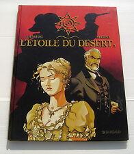 L'ETOILE DU DESERT . 1 . DESBERG , MARINI . BD EO DARGAUD