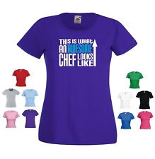 'This is what an Awesome Chef Looks Like' Funny Ladies womens Gift T-shirt