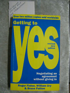 Getting To Yes : Negotiating Without Giving In - William Ury Roger Fisher OzSell