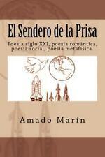 El Sendero de la Prisa : Poesía Siglo XXI, Poesía Romántica, Poesía, Social,...