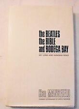 The Beatles, The Bible and Bodega Bay : My Long and Winding Road SIGNED