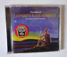 LADYSMITH BLACK MAMBAZO - BEST OF THE STAR & THE WISEMAN 1998 CD - GOOD COND.