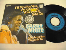 BARRY WHITE  I'll Do For You Anything You Want Me To  1 SP
