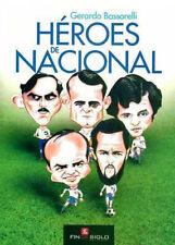 NACIONAL de MONTEVIDEO Heroes Best Players BOOK !  2012