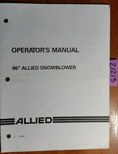 """Allied 96"""" Snowblower Owner's Operator's & Parts Manual FK330 7/99"""