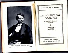 Vintage Library Of Classics LIVINGSTONE THE LIBERATOR - JAMES MACNAIR Collins