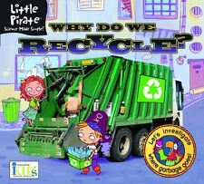 Little Pirate: Why Do We Recycle? Science Made Sim