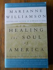 HEALING THE SOUL OF AMERICA RECLAIMING VOICES SPIRITUAL MARIANNE WILLIAMSON