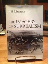 The Imagery of Surrealism, by J.H. Matthews (hardcover)