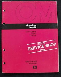 GENUINE 1973 1974 JOHN DEERE 2630 TRACTOR OPERATORS MANUAL VERY NICE SHAPE
