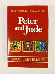New! New Testament Commentary Ser: Peter & Jude by Simon Kistemaker HCDJ   J