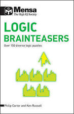 Mensa Logic Brainteasers: Over 150 Diverse Logic Puzzles - New Book Carter, Phil