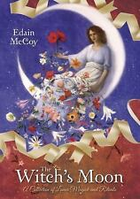 New, The Witch's Moon: A Collection of Lunar Magick and Rituals, McCoy, Edain, B