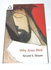 Why Jesus Died by Gerard S. Sloyan (Fortress Press 2004 Pb) - Christian history