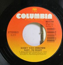 Country Nm! 45 Ricky Van Shelton - Baby, I'M Ready / Don'T We All Have The Right