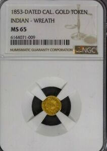 1853 California Fractional Gold Token.   Indian Head Wreath. NGC MS 65