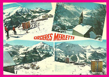 CPM-05- ORCIERES MERLETTE  -   ( Multivues )