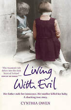 Living With Evil, Cynthia Owen, Book, New Paperback