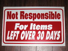 General Business Sign: Not Responsible After 30 Days