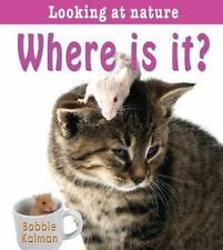 Where Is It? (Looking at Nature)-ExLibrary