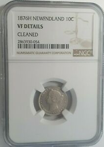 1876 H Newfoundland Canada 10 cents silver coin, NGC Rated VF Details Cleaned
