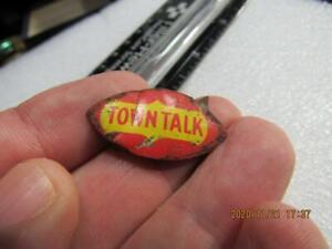 Awesome Antique Rare Tobacco Chew Cigarette Tag Tin Town Talk  (20k2)