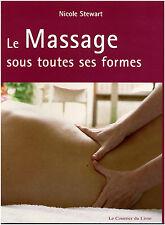 Livre le massage sous toutes ses formes Nicole Stewart book