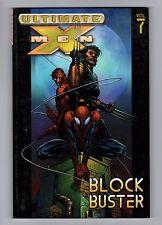 ULTIMATE X-MEN: BLOCK BUSTER v7 MARVEL 2006 ISBN 9780785112198 RaysTreasureTrove