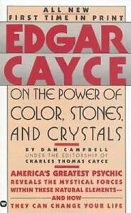 Edgar Cayce on the Power of Color, Stones, and Crystals By Dan Campbell - GOOD