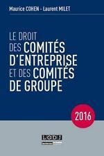 le droit des comités d'entreprise et des comités de groupe (12e édition)