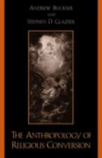 The Anthropology of Religious Conversion (2003, Hardcover)
