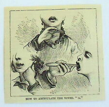 1885 small magazine engraving ~ How To Articulate The Vowel A ~  Deaf Mute