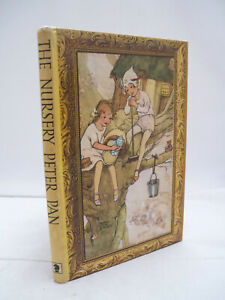 The Nursery Peter Pan by J M Barrie - Illustrated by Mabel Lucie Attwell HB 1974