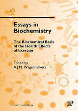 The Biochemical Basis of the Health Effects of Exercise (ESSAYS IN BIOCHEMISTRY