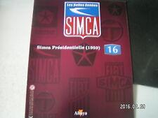 ** les belles années SIMCA n°16 Simca Préseidentielle la voiture du général