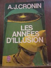 A.J. Cronin: Les Années d'illusion/ Le Livre de Poche, 1972