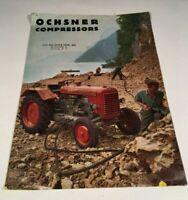 Vtg. Ochsner Compressors Full Line Tractors Equipment Original Sales Brochure