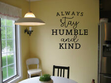 ALWAYS STAY HUMBLE AND KIND VINYL WALL DECAL INSPIRATIONAL VINYL DECAL QUOTE