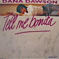 "++DANA DAWSON tell me bonita (3 versions) MAXI 12"" 1991 COLUMBIA VG++"