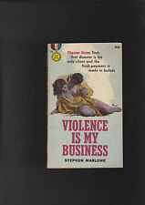 VINTAGE  PB GOLD MEDAL#769.VIOLENCE IS MY BUSINESSNICE!
