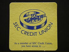 SEC CREDIT UNION AS A MEMBER YOU HAVE ACCESS TO LOW INTEREST LOANS COASTER