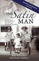 The Satin Man, Brand New, Free shipping