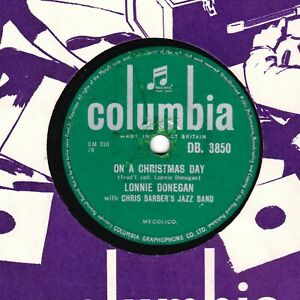 RARE LONNIE DONEGAN w. CHRIS BARBER 78  ON A CHRISTMAS DAY  COLUMBIA DB 3850 E-