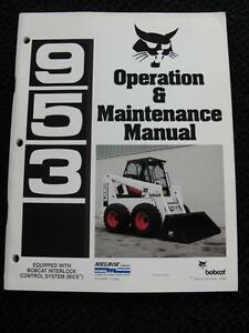 ORIG BOBCAT 953 BICS SKID STEER LOADER TRACTOR OPERATORS MAINTENANCE MANUAL NICE